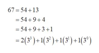 67=54+13 =54+9+4 = 54+9+3+1 -2(3' )+1(3)+1(3')+1(3°)