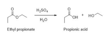 H2SO4 но OH H.о Ethyl propionate Propionic acid