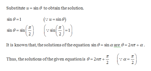 Substitute u sin 0 to obtain the solution (u-sin sin 1 sin 0 sin sin 2 It is known that, the solutions ofthe equation sin 0= sin a are 0 2n7 + a Thus, the solutions ofthe given equation is 0= 2nn + = 2