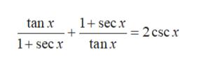 1+secx2 csc x tan x + tanx 1+secx