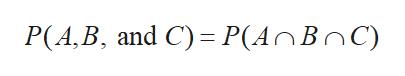P(A,B, and C) P(AnBnC)