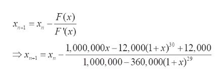 F(x) n+1 1,000,000x 12,000(1+ x)30 +12,000 1,000,000-360,000(1+ x)9