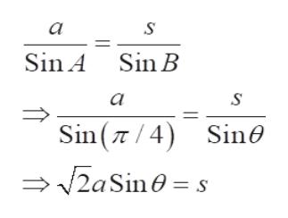 a Sin A Sin B a Sin( 4) Sin0 2aSin0 = s
