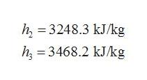 h, 3248.3 kJ/kg h, 3468.2 kJ/kg