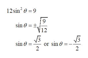 12sin2 9 9 V12 sin 0 or sin 0 2 2
