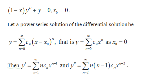 """(1-х) у"""" + у -0, х, 3D0. Let a power series solution of the differential solution be y e(x-) that is y e as x 0 n 0 n-0 and y"""" (n-c Then y >n п-1 пс, х n-1 n-2"""