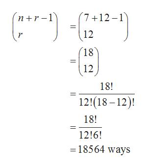(7 12-1 nr1 12 18 (12 18! 12!(18-12 18! 12!6! 18564 ways