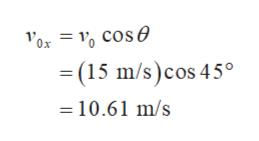 (15 m/s)cos 45° 10.61 m/s