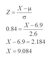 Z=X- σ 0.84 6.9 2.6 X -6.9 2.184 X 9.084