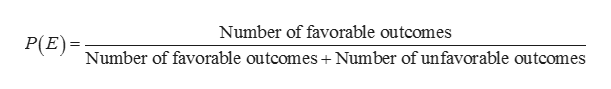 Number of favorable outcomes P(P Number of favorable outcomes + Number of unfavorable outcomes )=