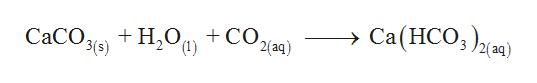 Cа(НCО,),д вя) + Н,О, + СО. 2(aq) СаСО, 2(aq) (1) 3(s)