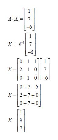1 A X7 -6 1 -6 0 1 1 1 X =2 1 0 7 0 1 06 [0+7-6 X 2 70 0 7 0 X9 7