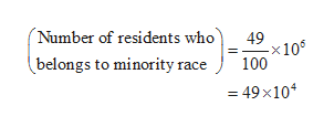 (Number of residents who 49 -x10 100 belongs to minority race = 49x104