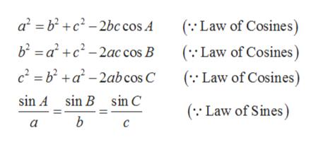 a2 bc2-2bc cos A b2 ac-2ac cos B c2 =b2+a-2ab cos C ( Law of Cosines (Law of Cosines ( Law of Cosines) sin A sin B sin C ( Law of Sines) b