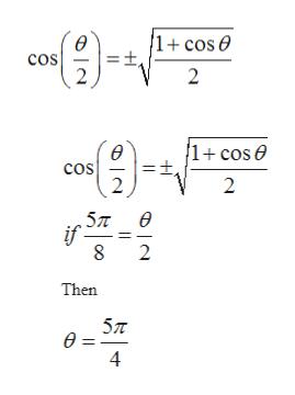 COs 2 2 1+ cos e ө cos =t, 2 2 5л е if 2 Then 5л ө- 41