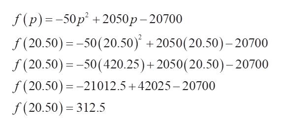 f (p)--50р* + 2050р — 20700 f (20.50) 50(20.50) +2050(20.50) -20700 f (20.50) 50(420.25)+ 2050(20.50)-20700 f (20.50)-21012.5+42025-20700 _ f (20.50) 312.5