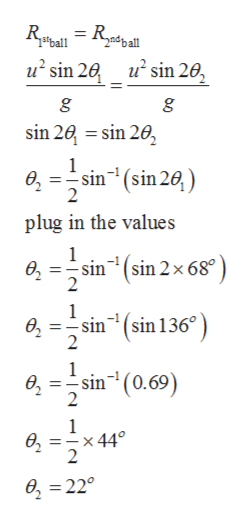 2ndball 1stball u2 sin 2 u sin 20 sin 20 sin 202 1 e, =sin(sin 20,) 2 plug in the values '(sin 2x 68 2 sin 1 - sin ө, 1(sin 136° 1 sin(0.69) в, 2 1 в, Ex 44° 2 e22°
