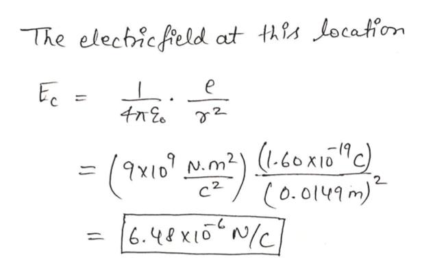 The elechicfield at thls locatiom e 2 9x10 N.m2)-6box10c) c2 2 (0.0149m) 6.4exioN/C