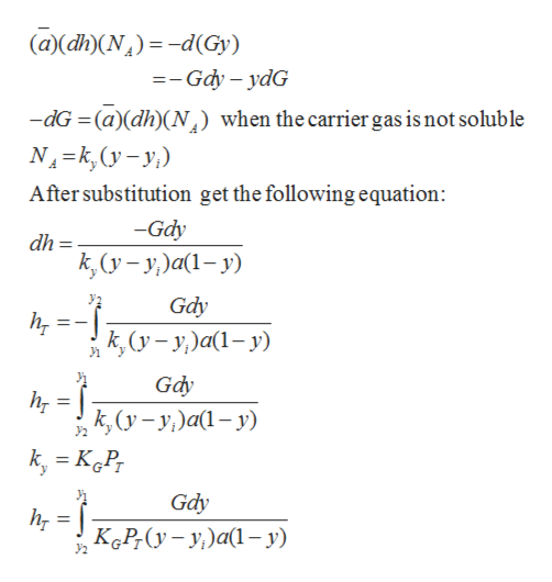 (a)(dh)(N)-d(Gy) =Gdy -ydG -dG(a)dh)(N N-k,(yy when the carrier gas is not soluble After substitution get the following equation: -Gdy dh = k,yy)ay) Gdy К, (у- у)а(1- у) Gdy k,(yy)a-y k, KP Gdy KоP. (у - у)а(1—у)