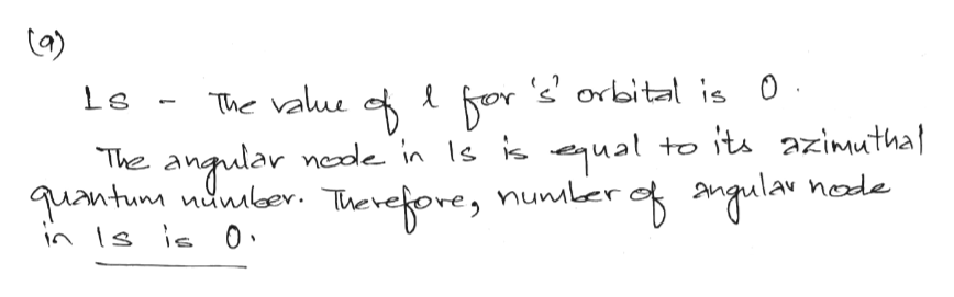 The 0 Le for 2' orbital is value antunular nede in Is is equali Thereoves numler q«la to its azimuthal The node nunler