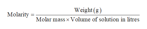 Weight (g) Molarity Molar mass x Volume of solution in litres
