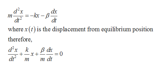 d x ,dx т dt where x () is the displacement from equilibrium position dt therefore, d x k 0 dr т at т