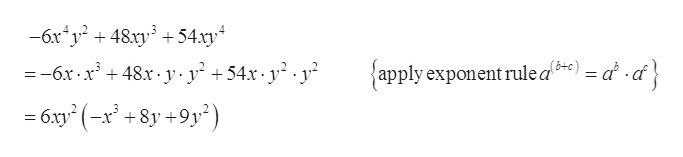 6xy2 48xy354xy =-6x 48.x- y y +54x-y2.y {apply exponent rule a*) = a -cf} 6xy2 (-x +8y+9y')