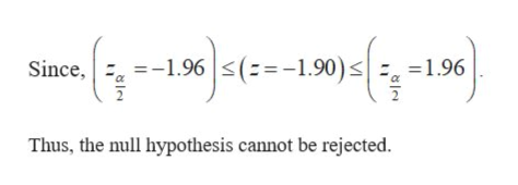 -1.96 (-1.90)s  1.96 Since, Thus, the null hypothesis cannot be rejected
