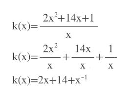 2x2+14x+1 k(x)= х 2x2 k(x) 14x 1 _ X X X k(x) 2x+14+x-1