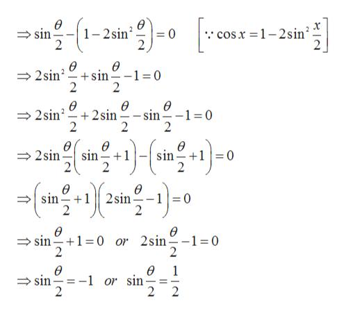 ө 1-2sin 2 cosx = 1-2sin 2 sin 0 2 ө ө +sin 2 2sin =0 2 ө 2sin 2 sin 2 ө - sin 2 -1 0 2 ө ө sin +1 2 Ө 2sin sin +10 Ө ө 10 sin 2sin 1 2 2 ө sin 1 0 or 2sin 2 ө = 0 2 ө -1 or sin 2 ө 1 sin 2 2