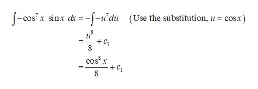 cos.x) (Use the substitution, u = -cos'x sinx --u'du и C1 8 coss x +C