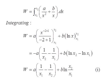 b .dc W = x Integrating -2+1 b(In x) W — а -21 X1 1 =-a 1 +b(Inx-Inx х, х, 1 W 3 а 1 bln х, х,, (i)
