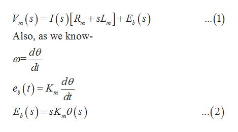 V()I(s) R+L]+E, (s) ..41) m m Also, as we know- de dt de dt E,(s)=sK (s) .(2)