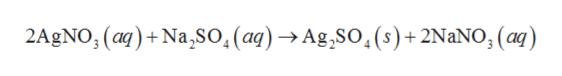 2AgNO, (a)+Na,So, (ag)Ag.SO,(s)+2NaNO, (aq)