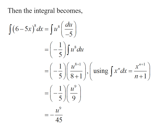"Then the integral becomes, du 8 и"" J(6-5x) d = [ -5 5 8+1 using xdx 8+1 n+1 1 5 45"