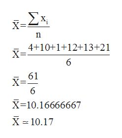 Σx 4+10+1+12+13+21 X= 6 61 X 10.16666667 X 10.17