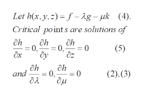 Let h(x, y,) f-ag-uk (4) Critical point s are solutions of ah ah ah = 0 д- (5) 0 = ah 0 0, ди (2).(3) and
