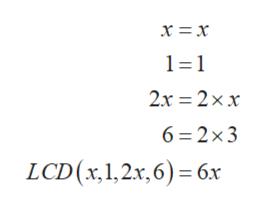 1 1 2x 2xx 6 2x3 LCD(x,1,2x,6) 6x
