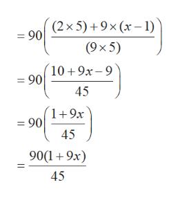 = 90 2x5)+9x (x-1) (9 x5) 10 9x-9 =90 45 1 9x = 90 45 9019x 45