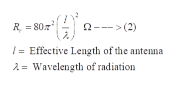 R 80 2 (2) Effective Length of the antenna 1 2 = Wavelength of radiation