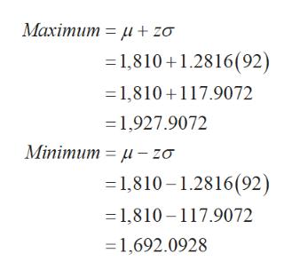 Махітит — и + zo = 1,810+1.2816(92) 1,810+117.9072 1,927.9072 Мinimum %3 и — zo 1,810-1.2816(92) = 1,810-117.9072 1,692.0928
