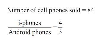 Number of cell phones sold 84 i-phones Android phones 3 4