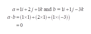 a li 2j+1k and b li 1j-3k a b-(1x1)(2x1)+(1x(-3)) =0