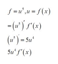 f = u,u=f(x) -(u')(x) (u)=5u Su' f'(x)