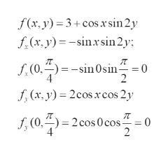 f(x, y) 3+cos xsin 2y f(x, y)-sinsin 2y f,(0,)sin0sin = 0 2 f,(x, y) 2cosxrcos 2y (0, 2cos 0 cos= 0 2