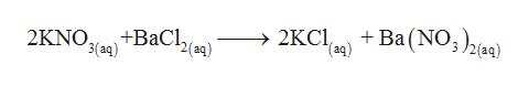 +Ba (NO2(g) > 2KCI (aq) +BaCl, 2(aq) 3(aq) 2KNO 3 2(aq)