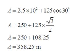 A 2.5x102 125 cos 30 V3 A 250 125x 2 A 250 108.25 A 358.25 m