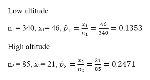 Low altitude 46 = 0.1353 340 n1 340, X1 46, p, = i. п1 11 High altitude 21 = 0.2471 85 x2 85, x2= 21, p2 П2 n2