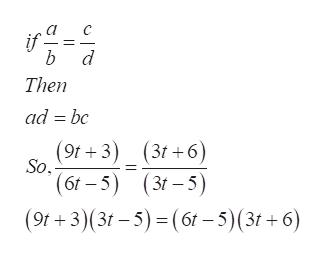 b d Then ad bc (9t+3)_(3t+6) (3t +6) So (бr - 5) (3г -5) (9r+3)(3г-5) - (бг - 5)(3г + 6)