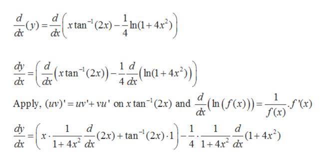 """d (y) d xtan (2x) In(1+4 4 dy 4(tan (2x)-1d dx (fx)) In Apply, (uv)' uv'+ vu' on x tan1(2x) and f """"(x) f(x) dr dy 1 (2x)tan 1 1 -(1+4x2) 1+ 4x dx 4 1+4x2 dx dx II"""
